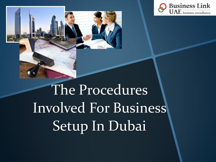 the procedures involved for business setup in dubai n.