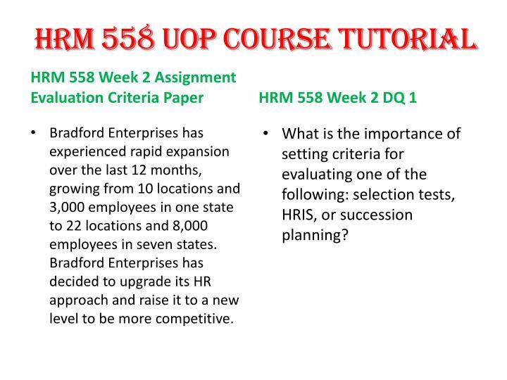 hrm 558 week 2 evaluation criteria paper