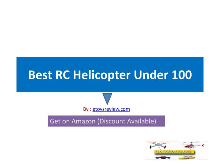 best rc helicopter under 100 n.