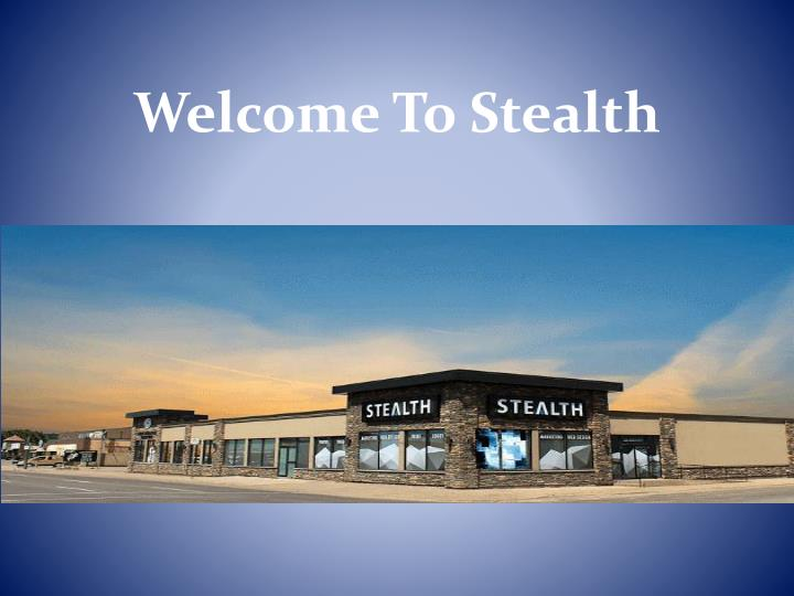 welcome to stealth n.