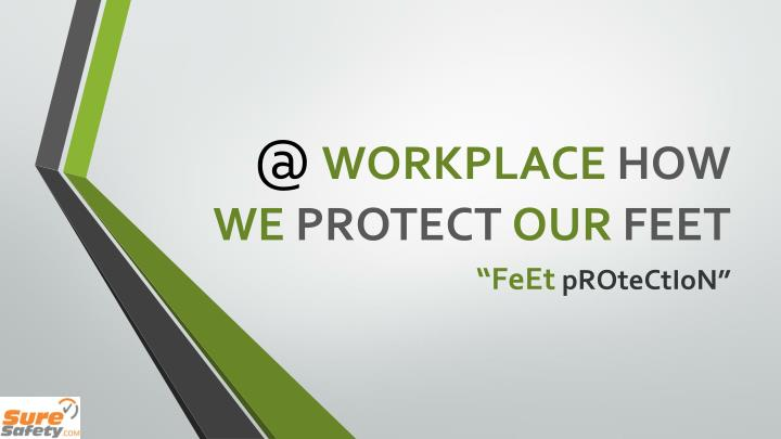 @ workplace how we protect our feet n.