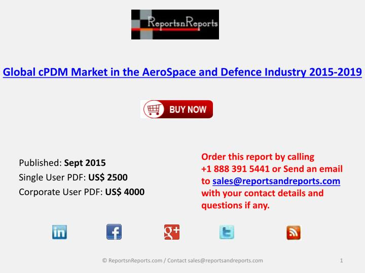 global cpdm market in the aerospace and defence industry 2015 2019 n.
