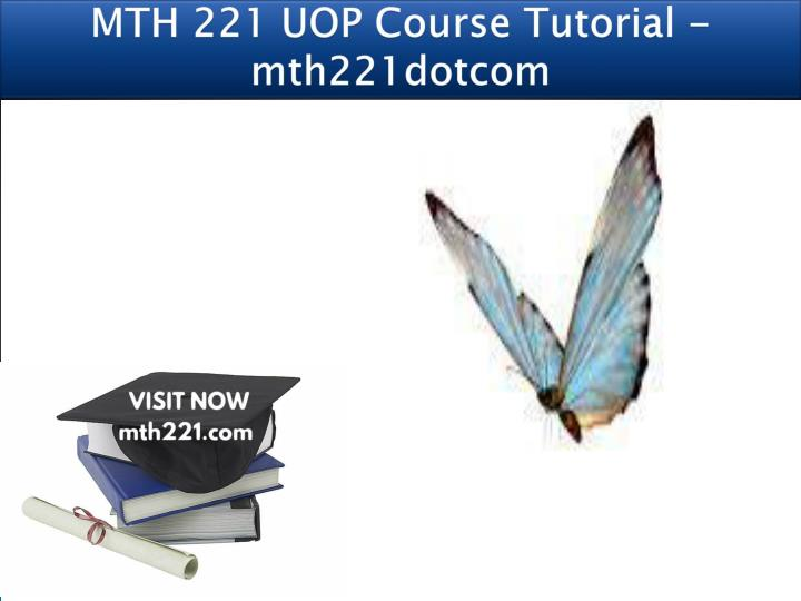 mth 221 uop course tutorial mth221dotcom n.