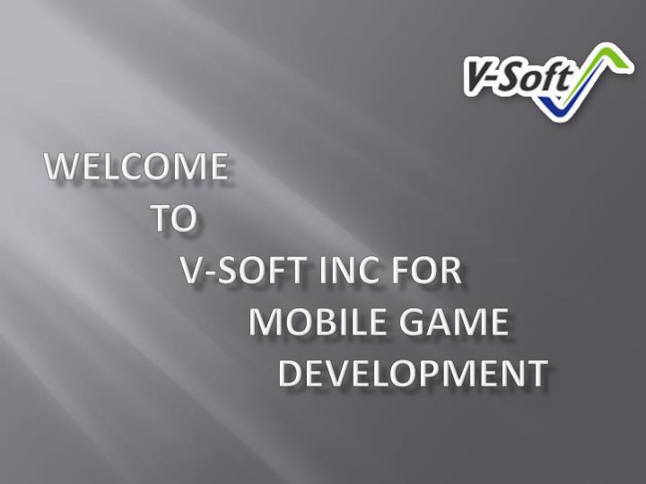 welcome to v soft inc for mobile game development n.