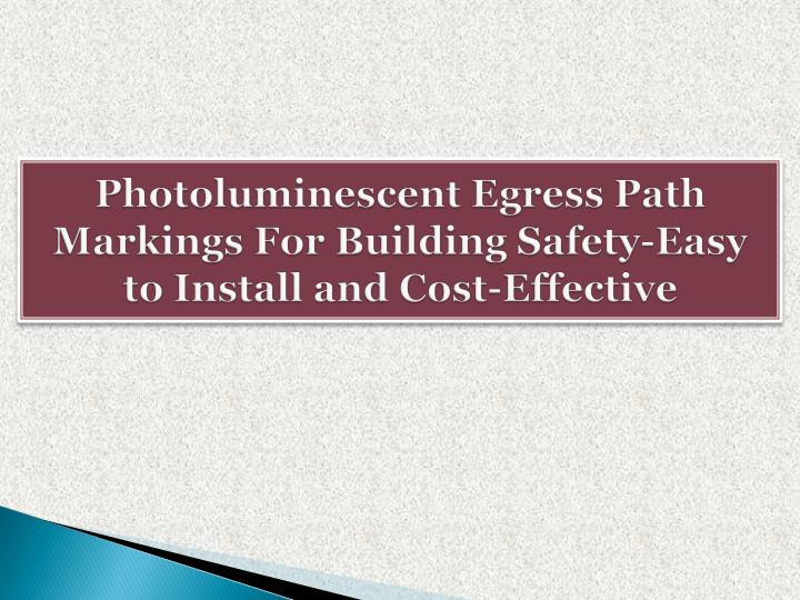 photoluminescent egress path markings for building safety easy to install and cost effective n.