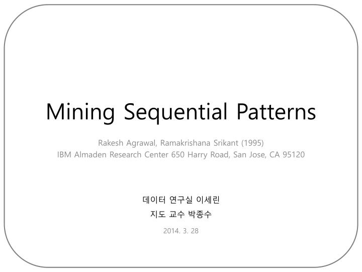 mining sequential patterns n.