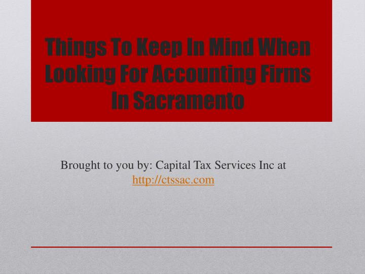 Things To Keep In Mind When Looking For Accounting Firms In Sacramento
