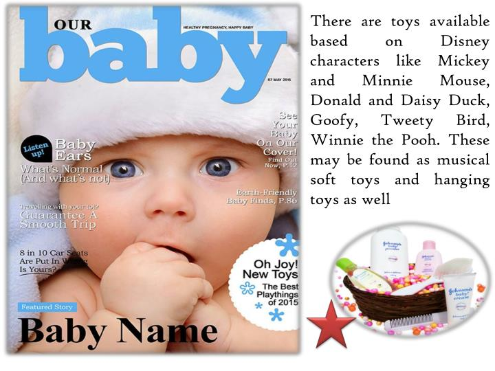There are toys available based on Disney characters like Mickey and Minnie Mouse, Donald and Daisy Duck, Goofy,