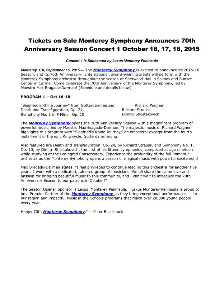 Tickets on sale monterey symphony announces 70th anniversary season concert 1 october 16 17 18 2015