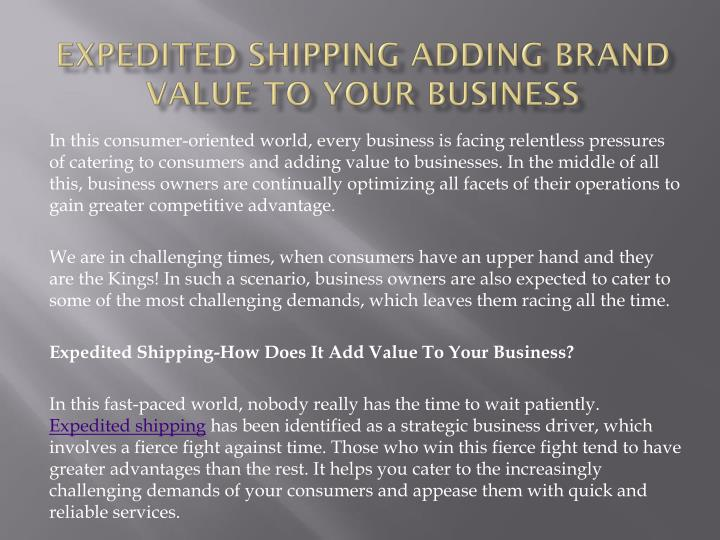 expedited shipping adding brand value to your business n.