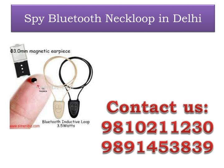 spy bluetooth neckloop in delhi n.