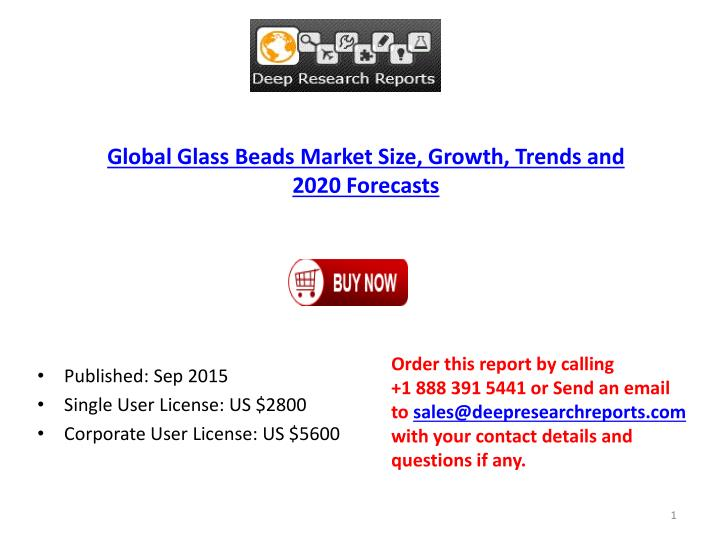 Global Glass Beads Market Size, Growth, Trends and 2020 Forecasts