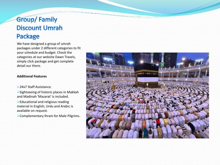 Group/ Family Discount