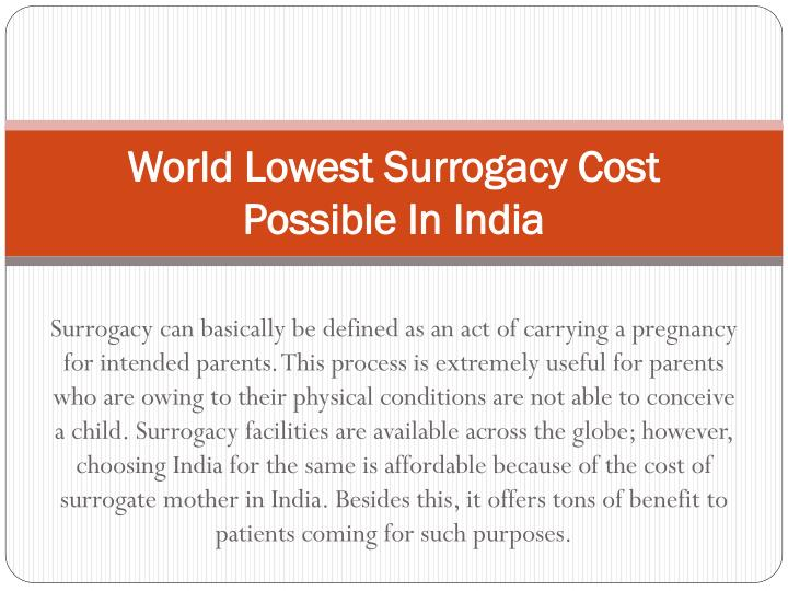 world lowest surrogacy cost possible in india n.