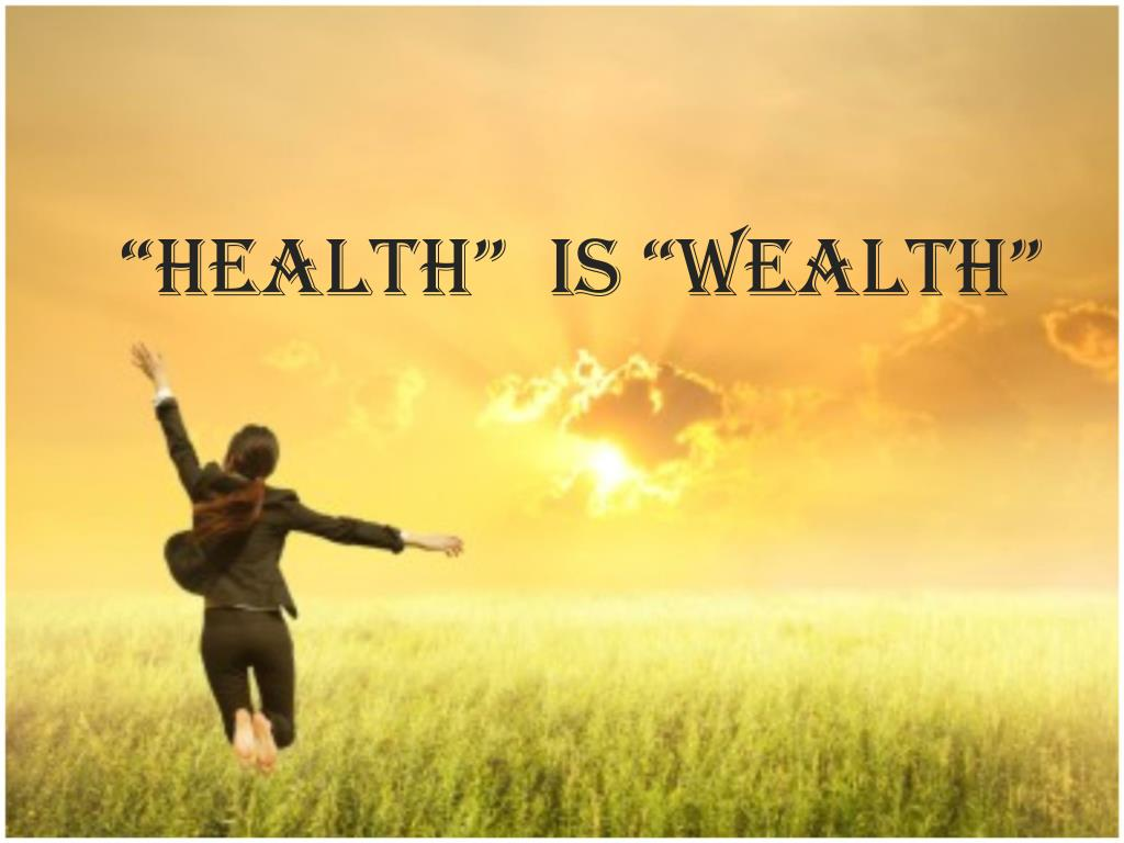 Ppt Health Is Wealth Powerpoint Presentation Free Download Id 7209742