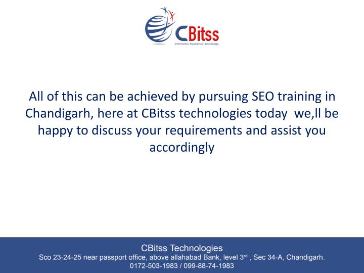 All of this can be achieved by pursuing SEO training in Chandigarh, here at