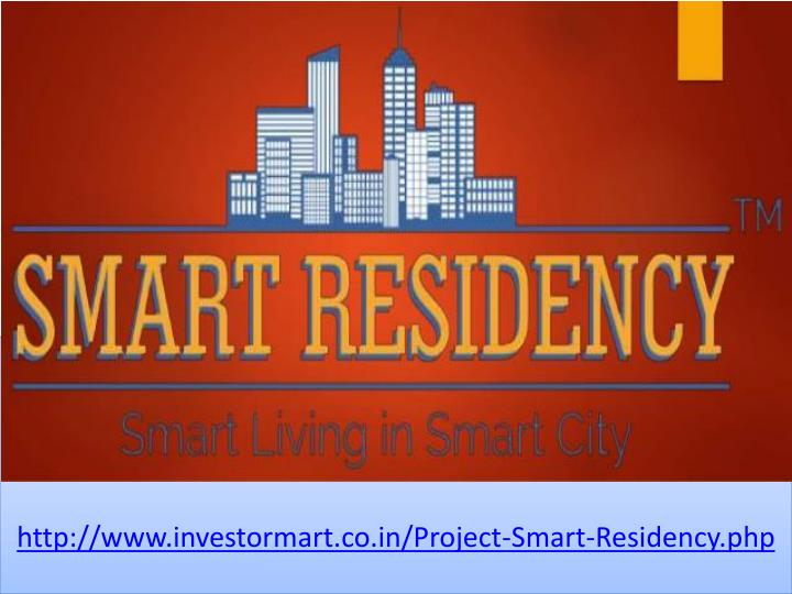http www investormart co in project smart residency php n.