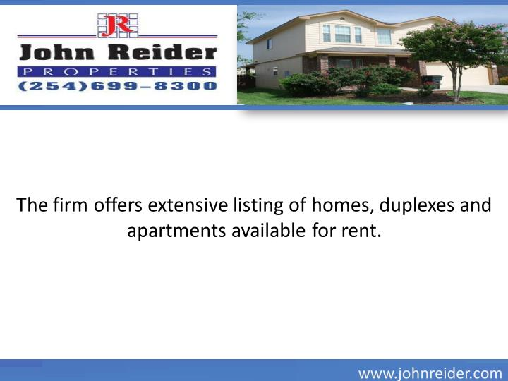 The firm offers extensive listing of homes, duplexes and