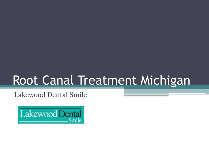 root canal treatment michigan n.
