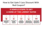 how to get upto 5 lacs discount with red coupon