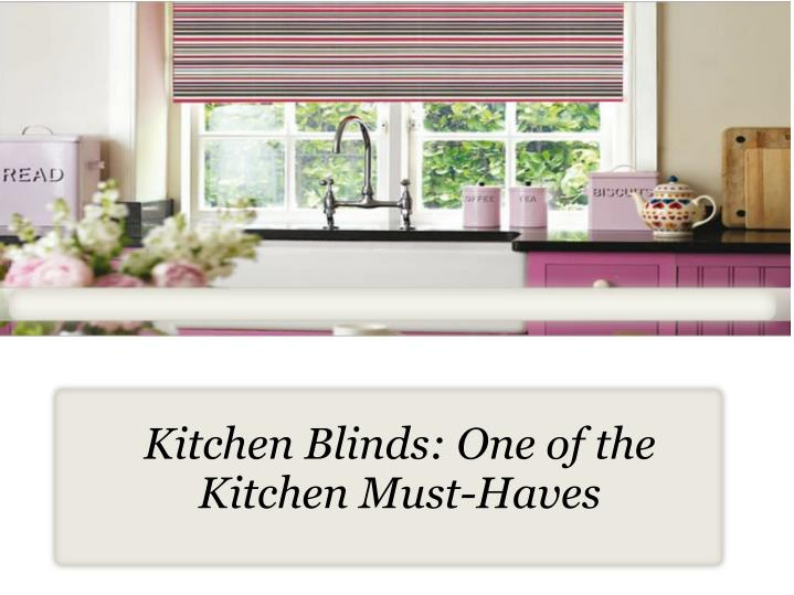kitchen blinds one of the kitchen must haves n.