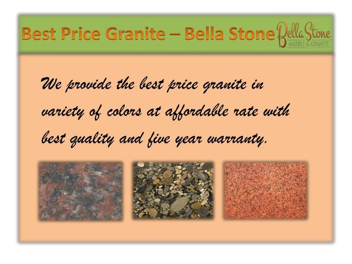 Best Price Granite – Bella Stone