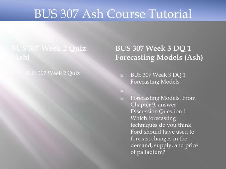 BUS 307 Week 2 Quiz (Ash)