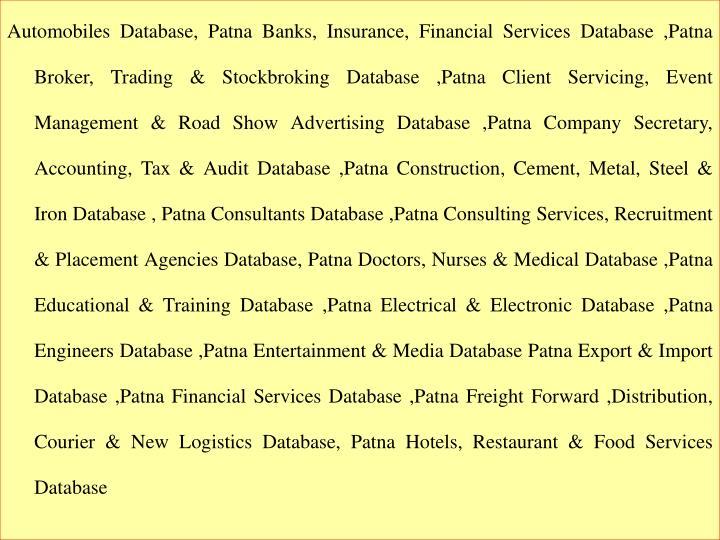 Automobiles Database, Patna Banks, Insurance, Financial Services Database ,Patna Broker, Trading & S...