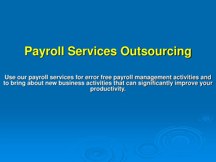 payroll services outsourcing n.