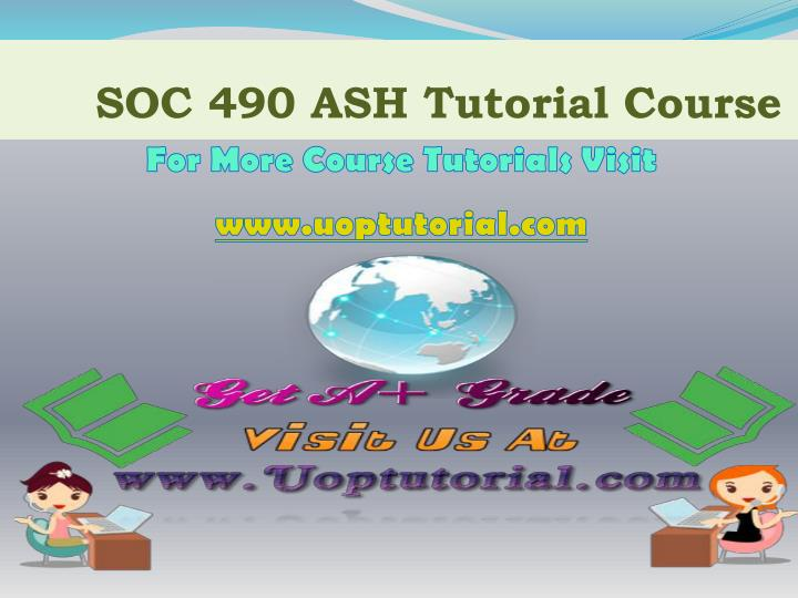 Soc 490 ash tutorial course