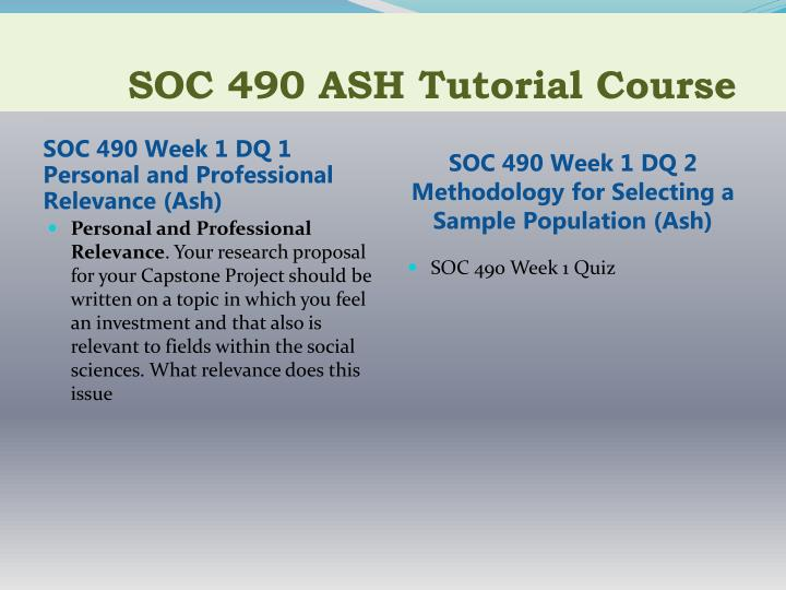 Soc 490 ash tutorial course2