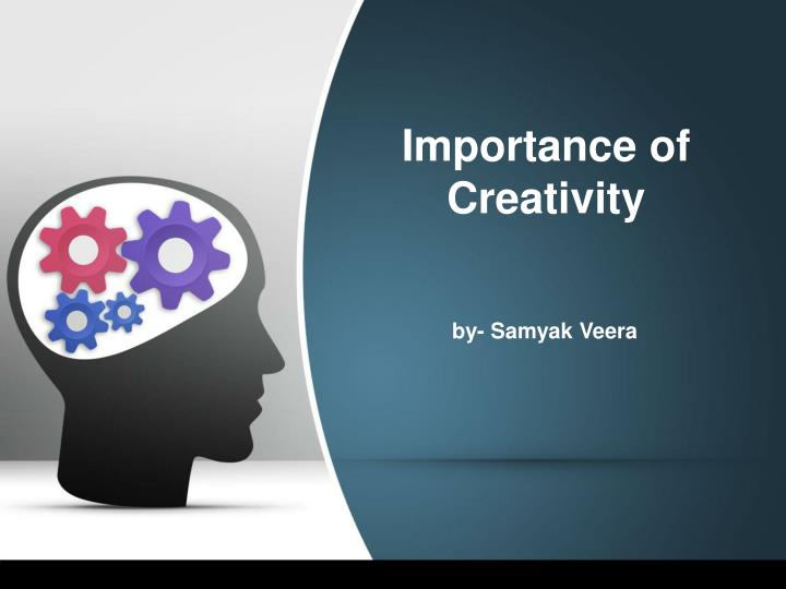 importance of creativity n.