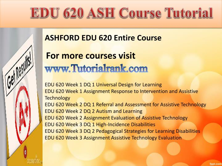 edu 620 ashford university Ashford edu 620 week 1 assignment response to intervention and assistiv - fast delivery.