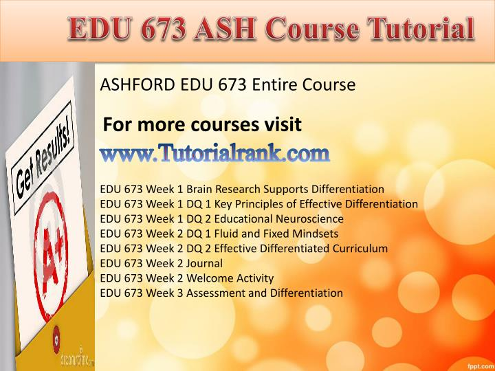 Edu 673 ash course tutorial