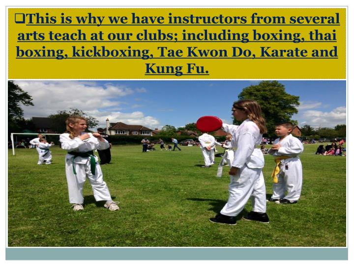 This is why we have instructors from several arts teach at our clubs; including boxing,