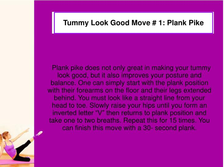 Tummy look good move 1 plank pike