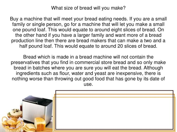 What size of bread will you make?