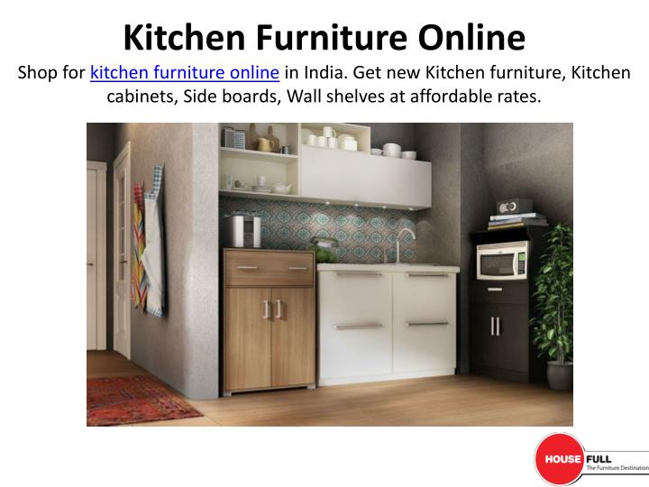 ppt buy kitchen furniture online in india at housefull co in