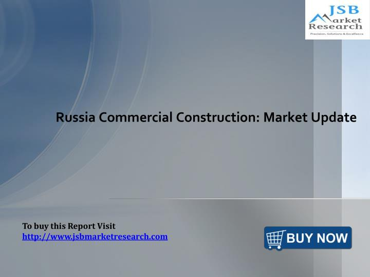 russia commercial construction market update n.