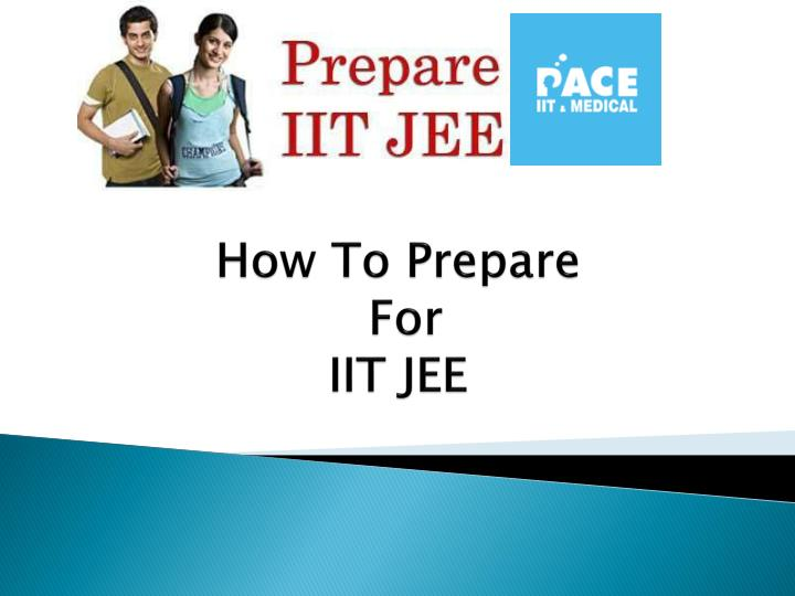 how to prepare for iit jee n.