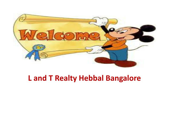 l and t realty hebbal bangalore n.