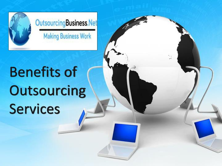 benefits of outsourcing services n.