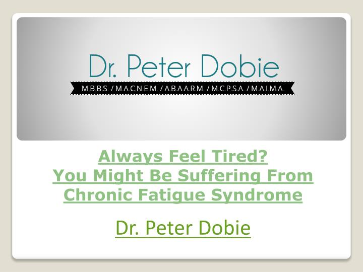 always feel tired you might be suffering from chronic fatigue syndrome n.
