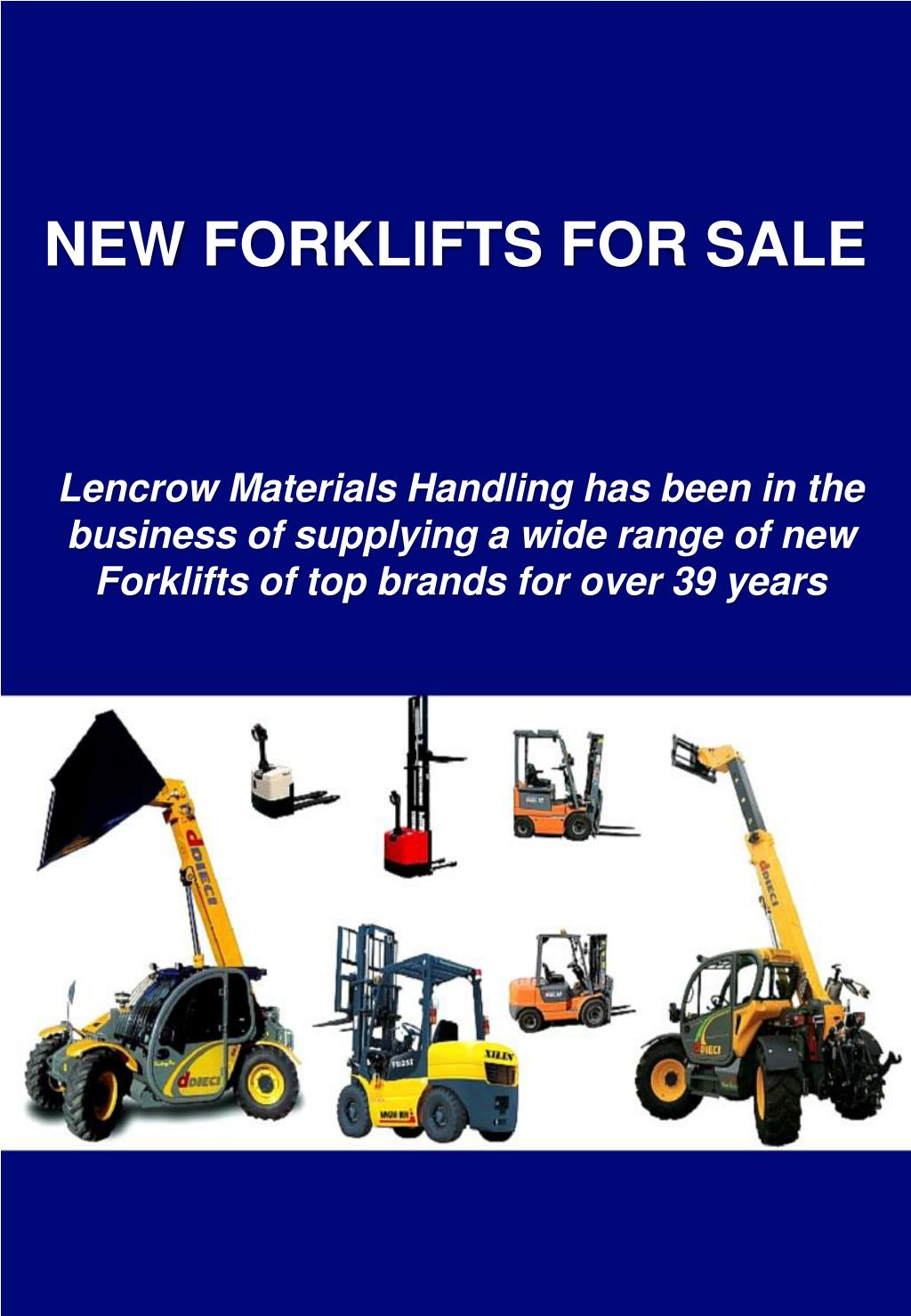 PPT - New Forklifts for Sale in Australia from Lencrow