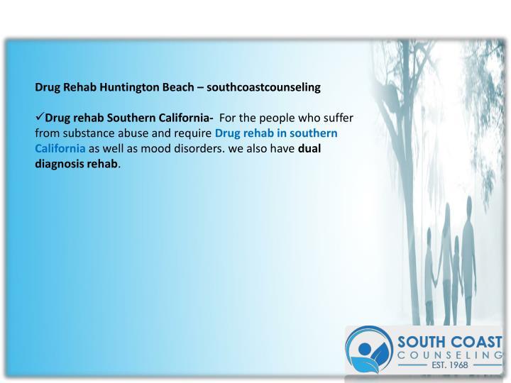 Drug Rehab Huntington Beach – southcoastcounseling