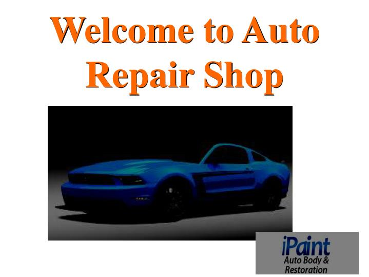 welcome to auto repair shop n.