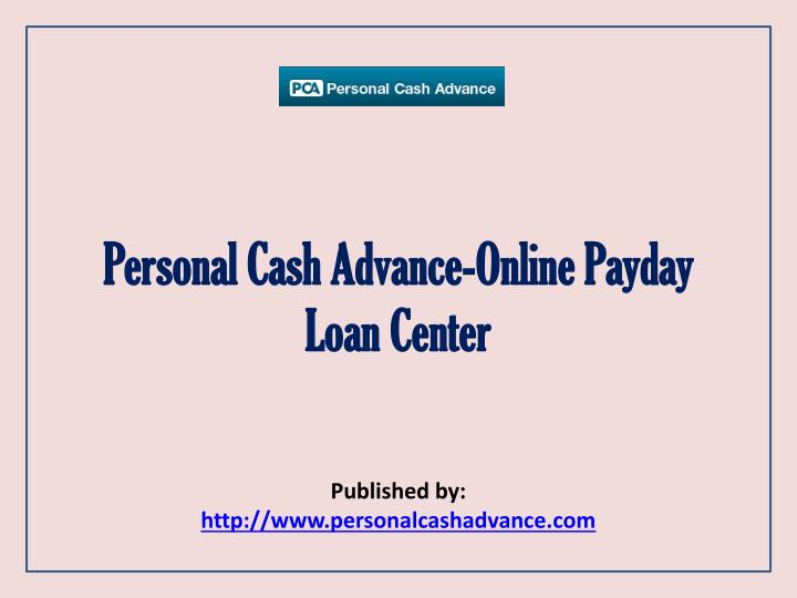 personal cash advance online payday loan center n.