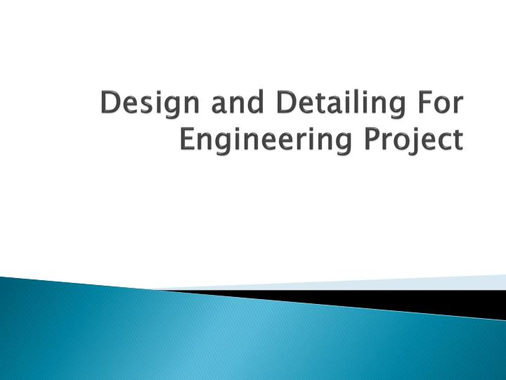 design and detailing for engineering project n.