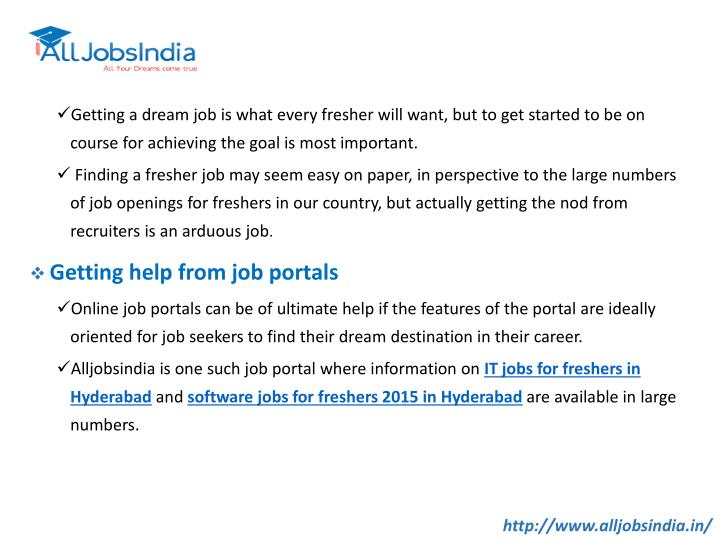 Getting a dream job is what every fresher will want, but to get started to be on course for achievin...