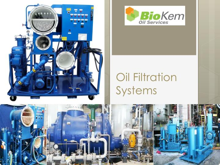 oil filtration systems n.